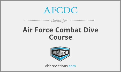 AFCDC - Air Force Combat Dive Course
