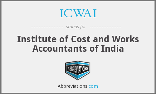 ICWAI - Institute of Cost and Works Accountants of India