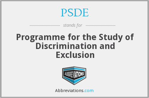 PSDE - Programme for the Study of Discrimination and Exclusion