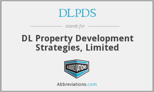 DLPDS - DL Property Development Strategies, Limited