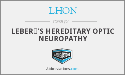 LHON - LEBER€'S HEREDITARY OPTIC NEUROPATHY