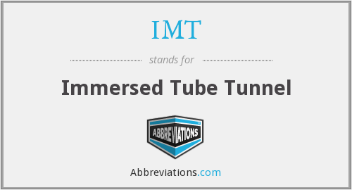 IMT - Immersed Tube Tunnel