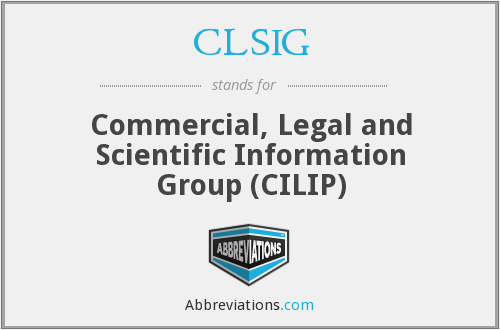 CLSIG - Commercial, Legal and Scientific Information Group (CILIP)