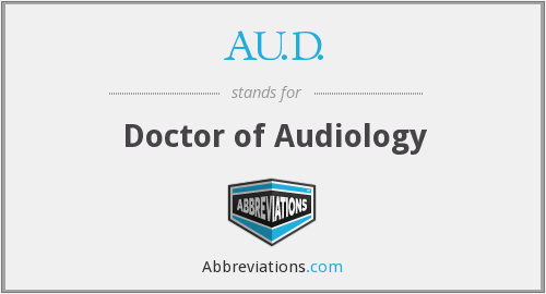 AU.D. - Doctor of Audiology