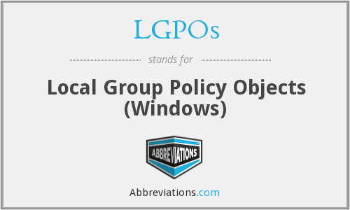 LGPOs - Local Group Policy Objects (Windows)