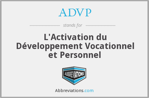 ADVP - L'Activation du Développement Vocationnel et Personnel