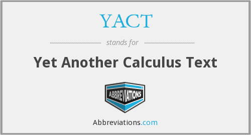 YACT - Yet Another Calculus Text
