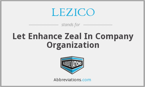 LEZICO - Let Enhance Zeal In Company Organization