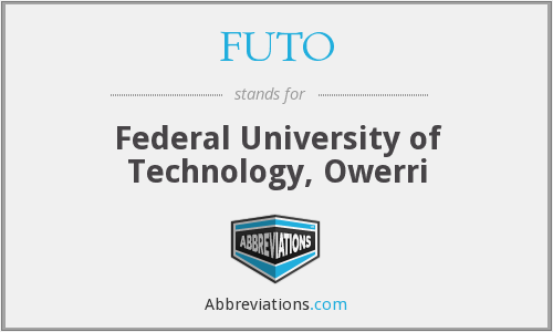 FUTO - Federal University of Technology, Owerri