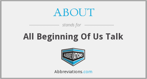 ABOUT - All Beginning Of Us Talk