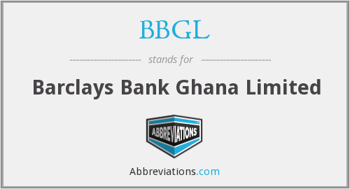 BBGL - Barclays Bank Ghana Limited