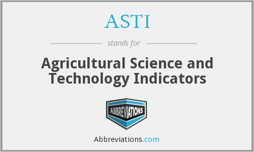 ASTI - Agricultural Science and Technology Indicators