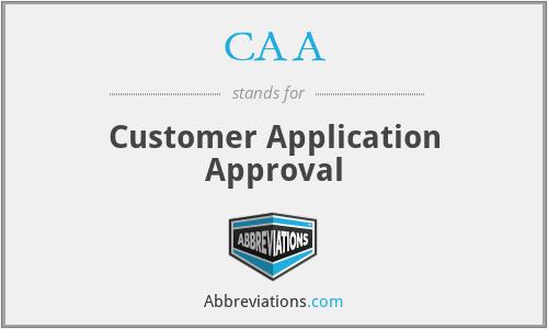 CAA - Customer Application Approval
