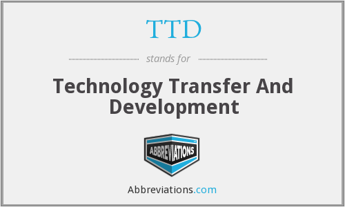 TTD - Technology Transfer And Development