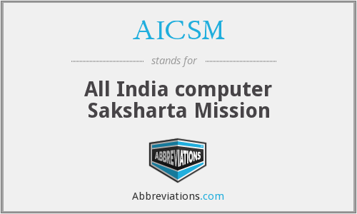 AICSM - All India computer Saksharta Mission