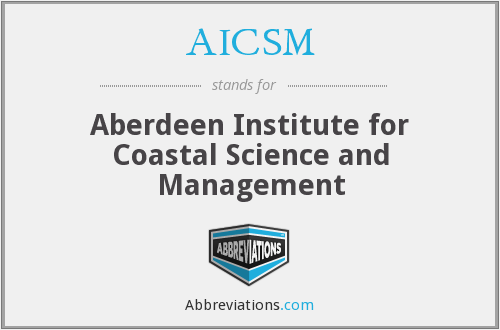 AICSM - Aberdeen Institute for Coastal Science and Management