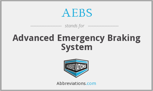 AEBS - Advanced Emergency Braking System