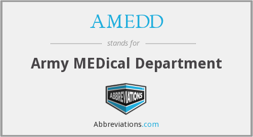 AMEDD - Army MEDical Department