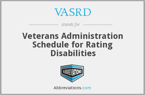 VASRD - Veterans Administration Schedule for Rating Disabilities