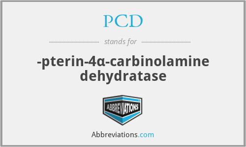 PCD - -pterin-4α-carbinolamine dehydratase