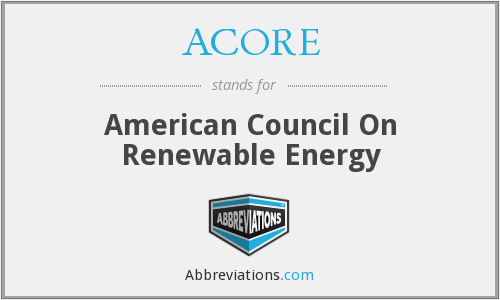 ACORE - American Council On Renewable Energy