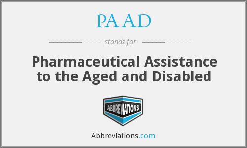 PAAD - Pharmaceutical Assistance to the Aged and Disabled