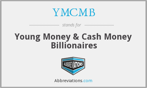 YMCMB - Young Money & Cash Money Billionaires
