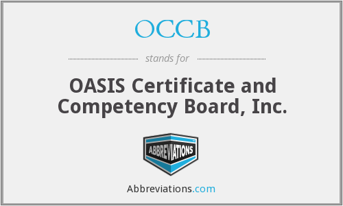 OCCB - OASIS Certificate and Competency Board, Inc.