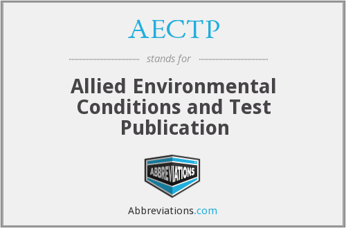 AECTP - Allied Environmental Conditions and Test Publication