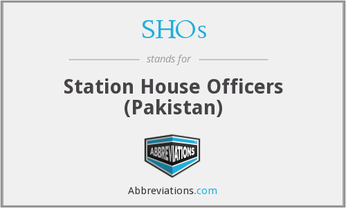 SHOs - Station House Officers (Pakistan)
