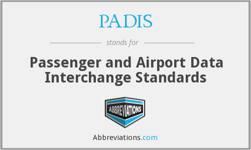 PADIS - Passenger and Airport Data Interchange Standards