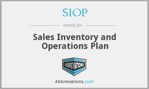 SIOP - Sales Inventory and Operations Plan