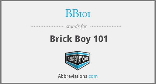 BB101 - Brick Boy 101
