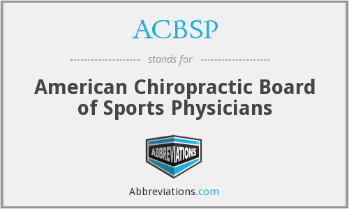 ACBSP - American Chiropractic Board of Sports Physicians