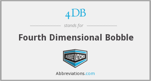 4DB - Fourth Dimensional Bobble