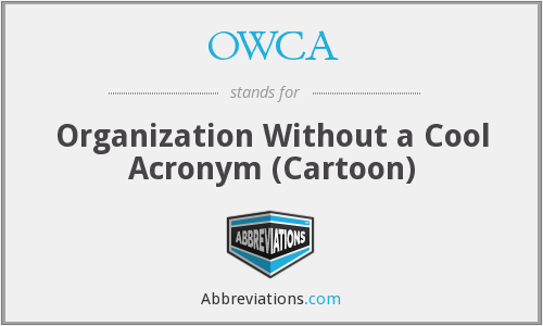 OWCA - Organization Without a Cool Acronym (Cartoon)