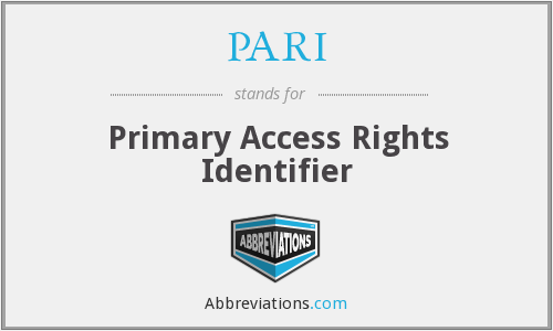 PARI - Primary Access Rights Identifier