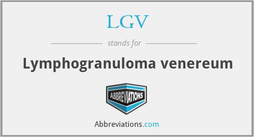 LGV - Lymphogranuloma venereum