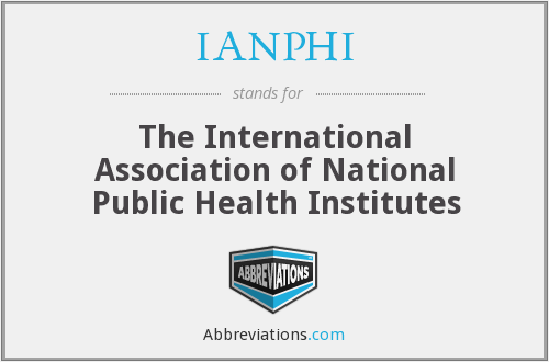 IANPHI - The International Association of National Public Health Institutes