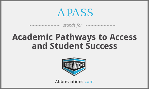 APASS - Academic Pathways to Access and Student Success