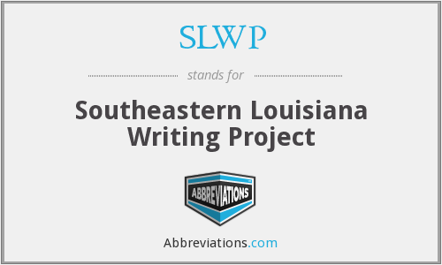 SLWP - Southeastern Louisiana Writing Project