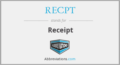 What does RECPT stand for?