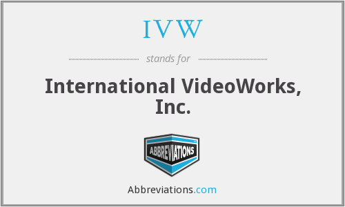 IVW - International VideoWorks, Inc.