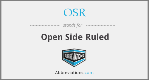 OSR - Open Side Ruled