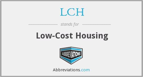 LCH - Low-Cost Housing