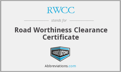 RWCC - Road Worthiness Clearance Certificate