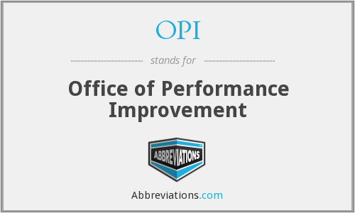 OPI - Office of Performance Improvement