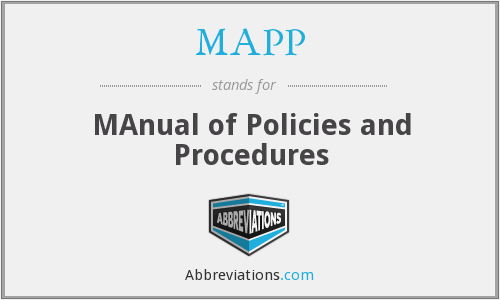 MAPP - MAnual of Policies and Procedures
