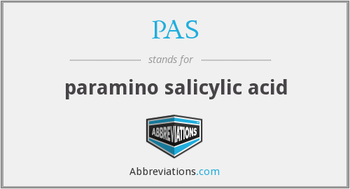 PAS - paramino salicylic acid