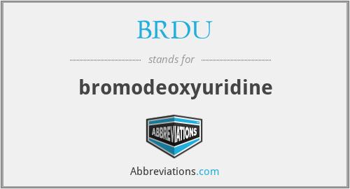 BRDU - bromodeoxyuridine